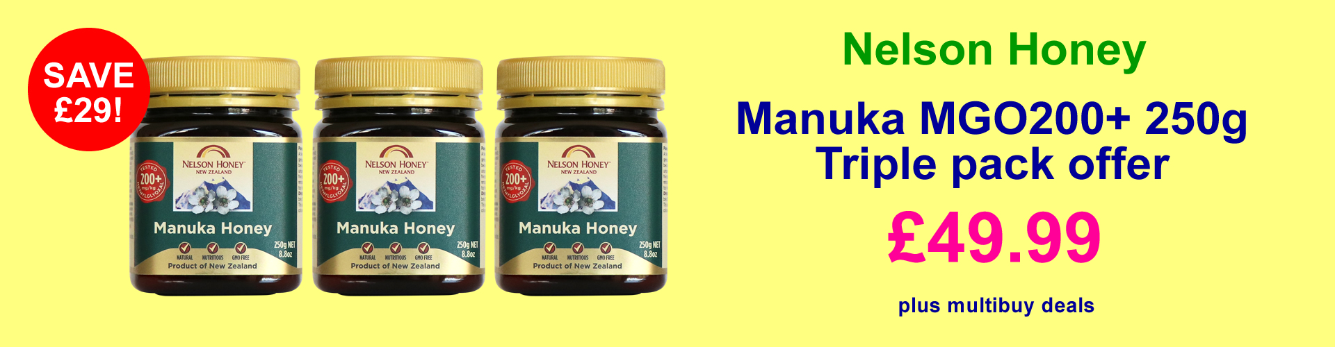 Special triple pack Nelson Honey Manuka Honey MGO200+ 250g only £49.99
